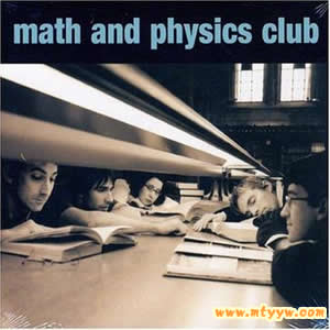 非主流歌曲-Math and Physics Club