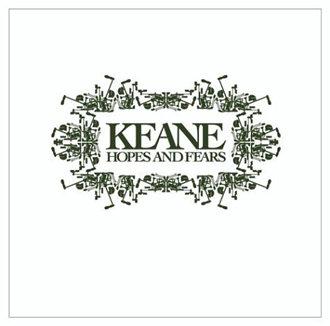 Keane_Hopes and Fears