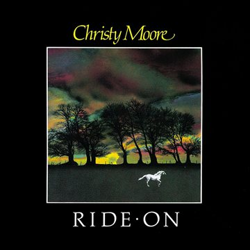 Ride On Christy Moore