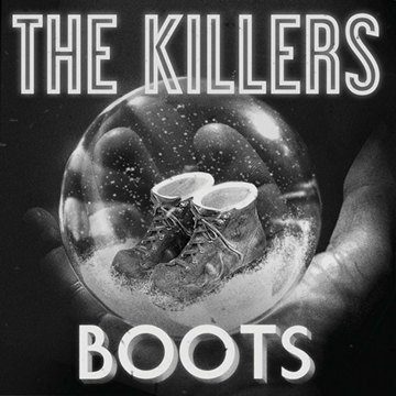 Boots-The Killers