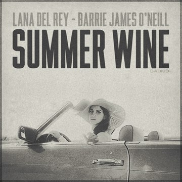 Lana Del Rey -Summer Wine