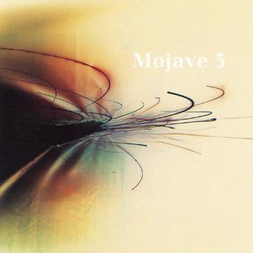 Ask Me Tomorrow - Mojave 3
