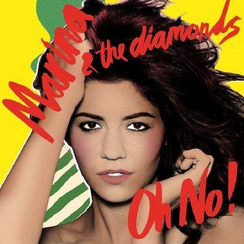 Oh No! -Marina and the Diamonds