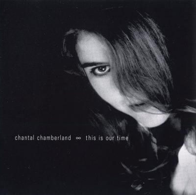 This Is Our Time-Chantal Chamberland