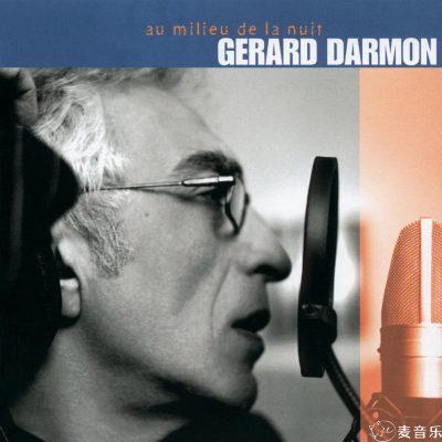 Gerard Darmon《Au Milieu De La Nuit》